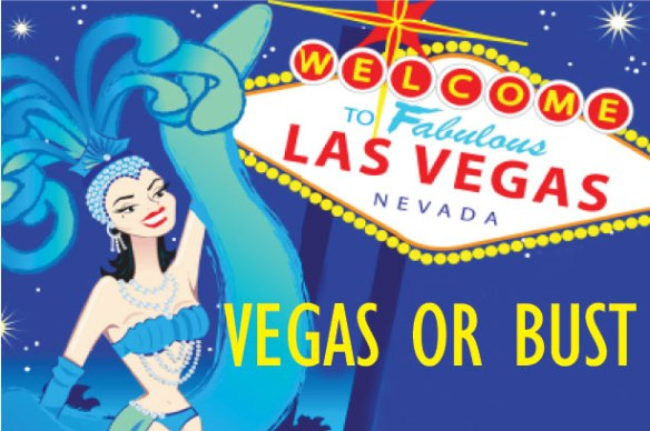 Vegas or bust