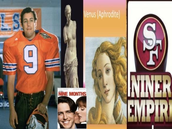 Adam Sandler, nine, Niners, woman, Venus, Aphrodite